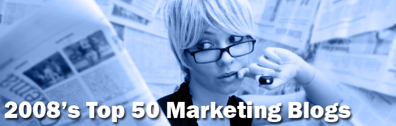Top 50 Marketing Blogs To Watch In 2008